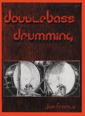Double Bass Drumming By Franco, Joe (COP)