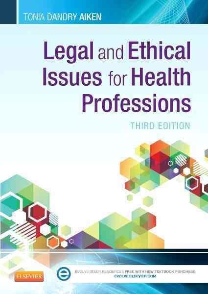 Legal and Ethical Issues for Health Professions By Aiken, Tonia Dandry